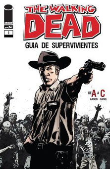 The Walking Dead Comic Guía De Supervivientes 01 Español de España