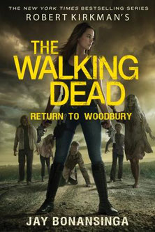 The Walking Dead Return to Woodbury
