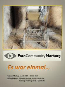 Andreas Maria Schäfer, Fotografiewelten, Fototipps, fotograph1956, Ausstellung, FotoCommunityMarburg,Es war einmal, Rathaus Marburg, Plakat
