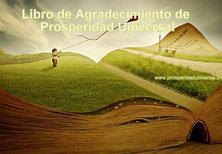 LIBRO DE AGRADECIMIENTO DE PROSPERIDAD UNIVERSAL - CADENA DE ORACIÓN DE AGRADECIMIENTO
