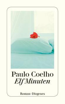 Elf Minuten von Paulo Coelho