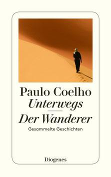 Unterwegs - Der Wanderer von Paulo Coelho