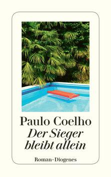 Der Sieger bleibt allein von Paulo Coelho