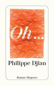 Oh... von Philippe Djian