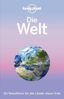 Lonely Planet Die Welt - Ein Reiseführer für alle Länder dieser Erde