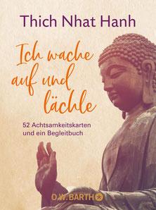Ich wache auf und lächle von Thich Nhat Hanh 52 Achtsamkeitskarten und ein Begleitbuch