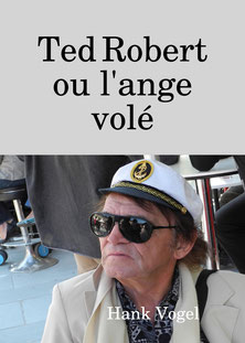 Ted Robert ou l'ange volé