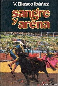 V. Blasco Ibáñez- Sangre y Arena