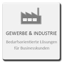 Gewerbe und Industrie, bedarfsorientierte Lösungen für Businesskunden