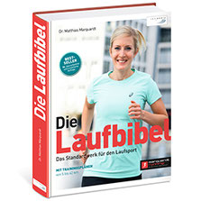 Die Laufbibel, das Standardwerk für den Laufsport – Dr. Matthias Marquardt