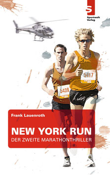 Laufbuch: New York Run: Der zweite Marathon-Thriller