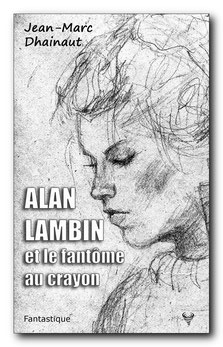 Alan Lambin et le fantôme au crayon