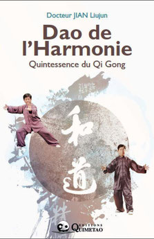 Dao de l'Harmonie, Quintessence du Qi Gong