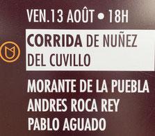13 août : Toros de Nuñez del Cuvillo pour Morante de la Puebla, Andres Roca Rey et Pablo Aguado