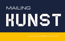Mailingkunst powered by DORNER Print & Mail