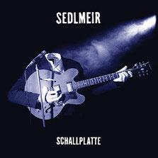 SEDLMEIR - Schallplatte
