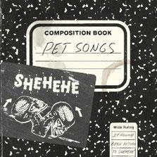 Shehehe - Pet Songs
