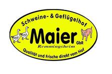 Schweine- & Geflügelhof Maier GbR Neustetten-Remmingsheim
