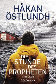 Die Stunde des Propheten Thriller - Die Elias-Krantz-Trilogie 2 von Håkan Östlundh - Skandinavische Krimis