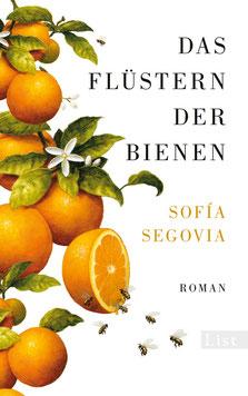 Das Flüstern der Bienen von Sofia Segovia