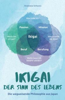 Ikigai - Der Sinn des Lebens