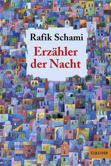 Erzähler der Nacht von Rafik Schami  - Buchtipp
