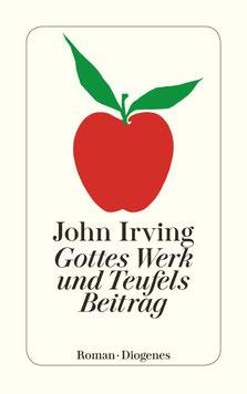 Gottes Werk und Teufels Beitrag von John Irving - Buchtipp Klassiker