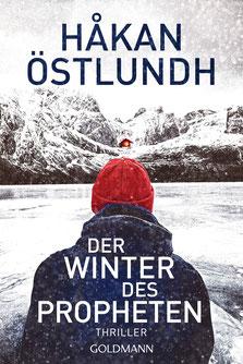Der Winter des Propheten  Thriller - Die Elias-Krantz-Trilogie 1 von Håkan Östlundh - Skandinavische Krimis