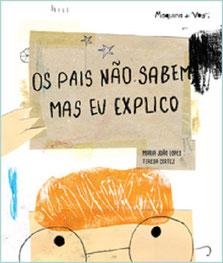 Kinderbuch Os Pais Não Sabem, Mas Eu Explico