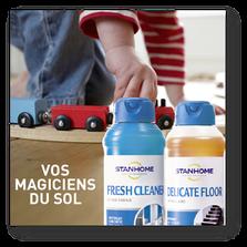Ce sont les magiciens du sol Fresh Cleaner et Delicate Floor Stanhome