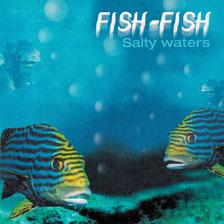 CD Fish-Fish (2005)