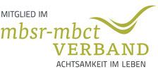 Ich bin Mitglied im MBSR MBCT Verband.