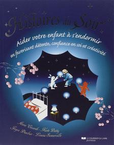 Petites histoires pour aider votre enfant à s'endormir, Pierres de Lumière, tarots, lithothérpie, bien-être, ésotérisme