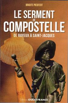Le serment de Compostelle aux Editions Ouest-France