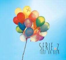 "SERIE Z ""Tout va bien"" CD digipack"