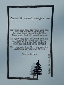 Gedicht Omdat ik zoveel van je rouw - Weduwe in Opleiding - Sascha Groen