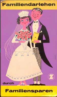 Familiendarlehen durch Familiensparen. Poster 1961 (Braut und Bräutigam).
