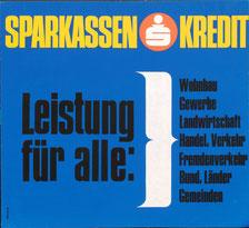 Sparkasse Kredit. Leistung für alle: Wohnbau, Gewerbe, Landwirtschaft, Handel, Verkehr, Fremdenverkehr, Bund, Länder, Gemeinden. (37x32 cm  1967).