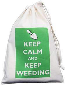 Keep calm and keep weeding
