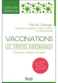 Vaccinations - Les vérités indésirables