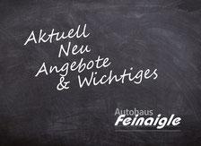 KAktuelle Angebote und News aus dem Autohaus Feinaigle im Allgäu
