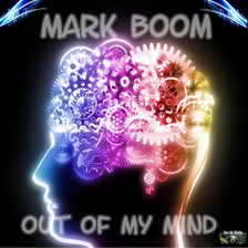Mark Boom - Out of My Mind, Release: 08.11.2013