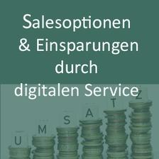 Digitaler Service ermöglicht Salesoptionen und Einsparungen  im 1st Level support