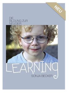 Buch Learning - Die Bildung zur Neugier von Sonja Becker
