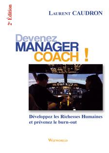 """""""Devenez Manager Coach"""" de Laurent Caudron"""