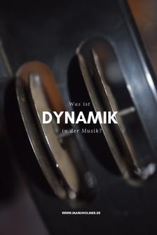 Dynamik Musik machen