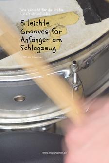Schlagzeug spielen lernen Anfänger Grooves