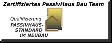 Zertifiziertes PassivHaus Bau Team Qualifizierung Passivhaus-Standard im Neubau