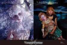 """Mari Shimizu × Takaaki Mukaigawa """"Vampire Fantasy"""""""