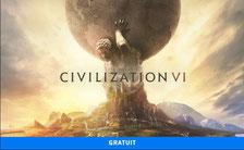 Civilization VI gratuit sur l'Epic Games Store